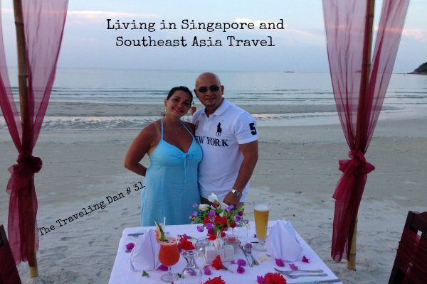 The Traveling Dan # 31 – Living in Singapore and Southeast Asia Travel
